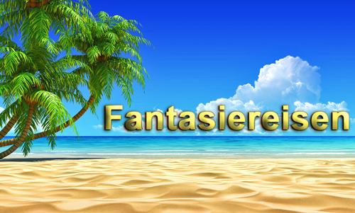 Fantasiereise zum Download als MP3
